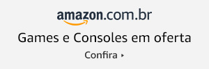 Ofertas de Games e Consoles na Amazon BR